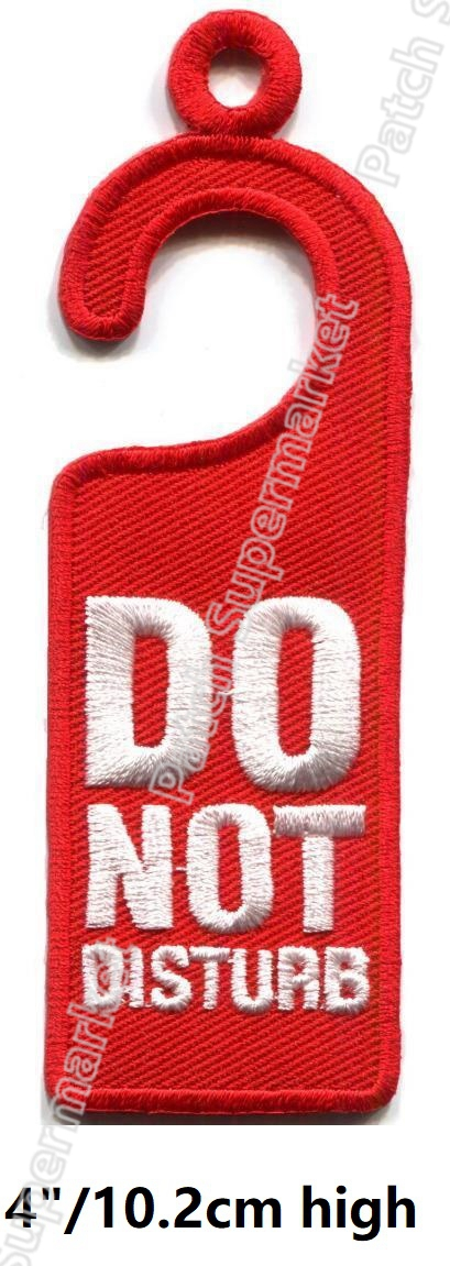 DO NOT DISTURB Funny Saying Slogan Emblem Embroidered iron on Patches Motorcycle Biker Vest Jacket transfer