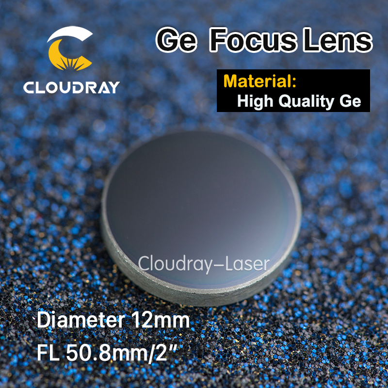 Cloudray High Quality Ge Focusing Lens for CO2 Laser Engraving Cutting Machine  DIa. 12mm Focal 50.8mm 2 Free Shipping high quality znse focus lens co2 laser engraving cutter dia 12mm focal 50 8mm 2 free shipping