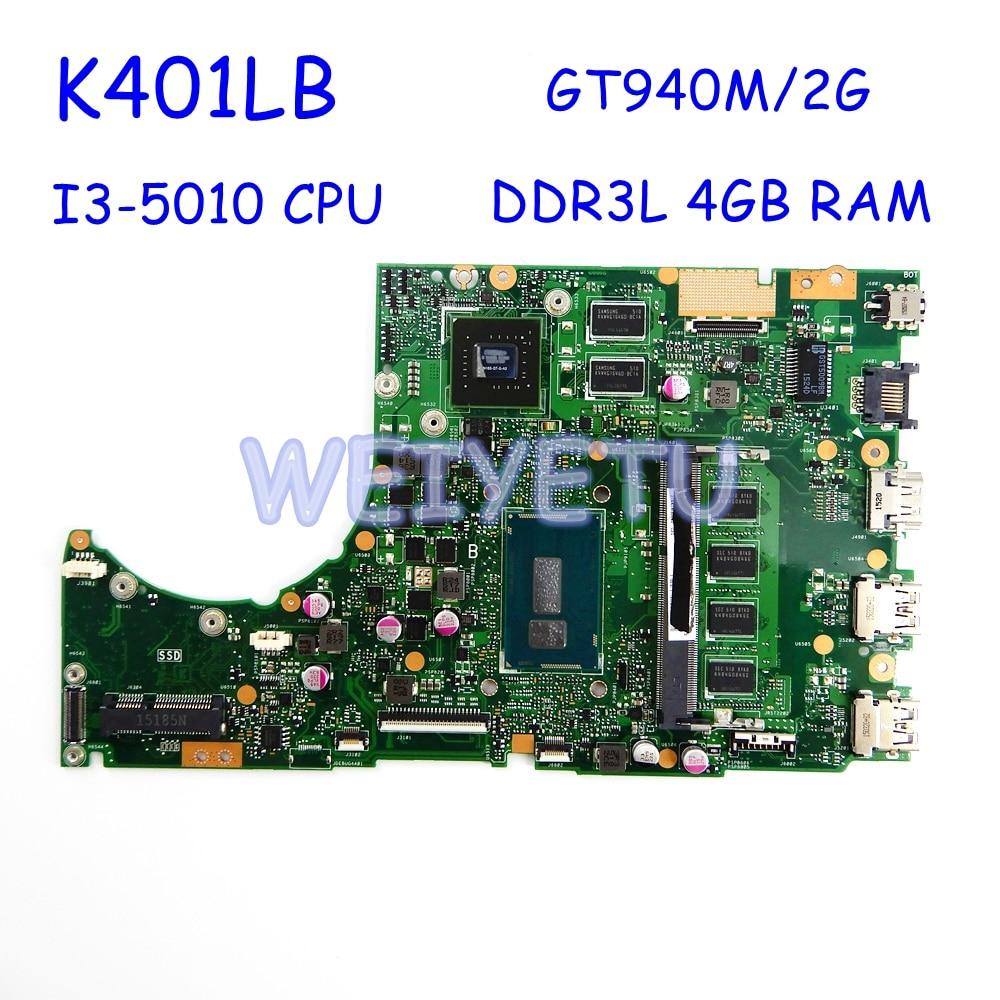 K401LB GT940M/2G/I3-5010CPU/DDR3L 4 GB RAM carte mère pour ASUS K401L K401LB K401 ordinateur portable carte mère Test OK