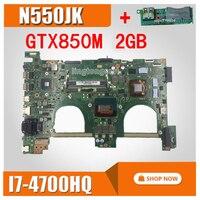 send board + N550JK Motherboard 2GB RAM I7 4700 GT850M For Asus N550J N550JV Q550J Laptop motherboard N550JK G550JK Mainboard
