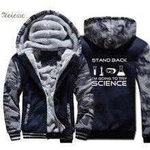 Stand Back I'm Going to Try Science Hoodie Men Chemistry Sweatshirt Men Coat Winter Thick Fleece Warm Zip up Camouflage Jacket цена 2017