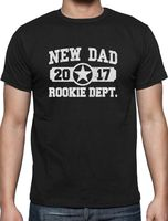 Gildan Brand Short Sleeve Men New Dad 2017 Rookie Department Gift For A New Father T Shirt Father'S Day