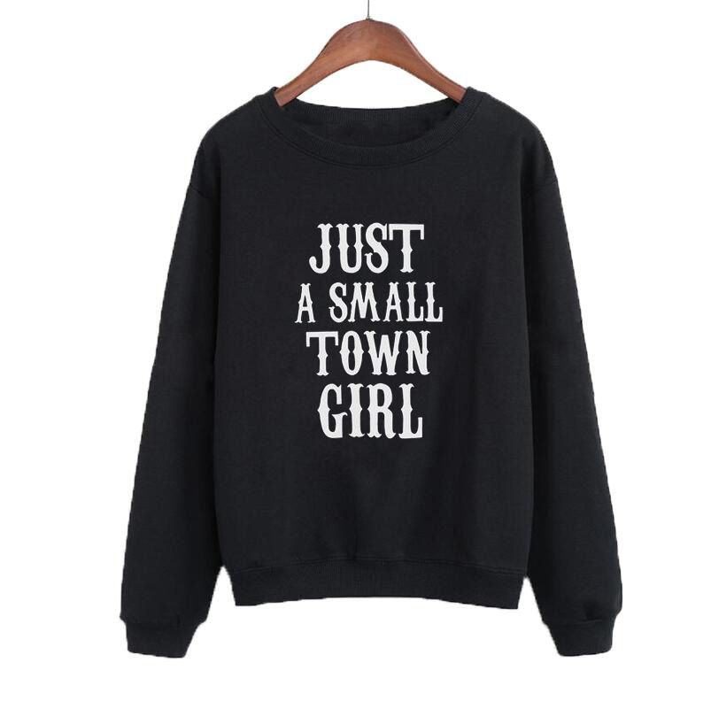 Women Hoodies Causal Pullover Just A Small Town Girl Sweatshirt Jumper Clothing Fashion Funny Text Slogan Crewneck Hoodies image