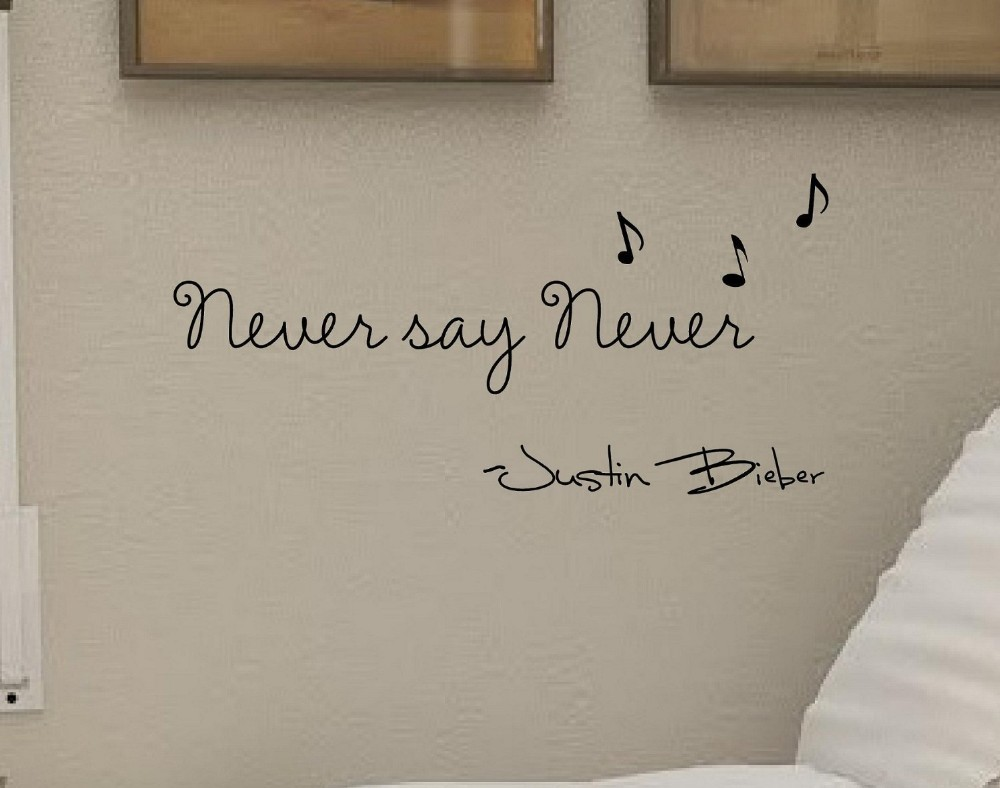 Armario Rustico Segunda Mano ~ Never say never Justin Bieber Vinyl wall art Inspirational quotes Wall Stickers Home Decor