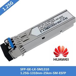 Image 1 - 10pcs/lot For Huawei SFP GE LX SM1310 SFP Fiber Optical Module Singlemode 1000Base LX 1.25G 1310nm 25km SM ESFP LC Connector DDM
