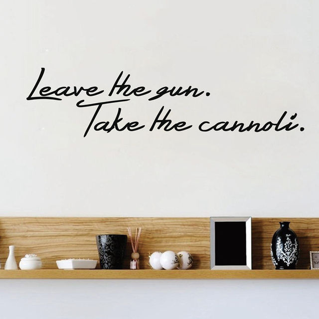 leave the gun. take the cannoli godfather film movie quotes wall