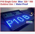 P10-синий доказательство воды из светодиодов панель, 320 * 160 32 * 16 hub12 монохромный p10, Один цвет синий модуль, 10 мм синий цвет открытый из светодиодов панель