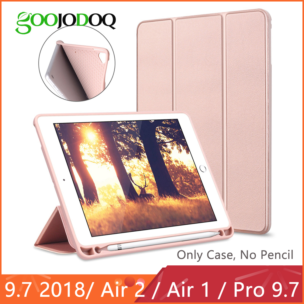 GOOJODOQ Smart Case For IPad 2018 9.7 Pro 9.7 With Pencil Holder Silicone Soft Cover For IPad Air 2 Air 1 6th Gen Case Funda