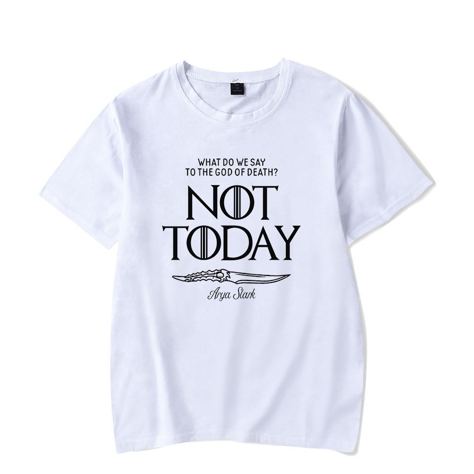 Famous Brand   t  -  shirt   Game OF Thrones Arya Stark Not Today Men/Women   t     shirt   Short Sleeve Tops High Quality Cotton   T  -  Shirt