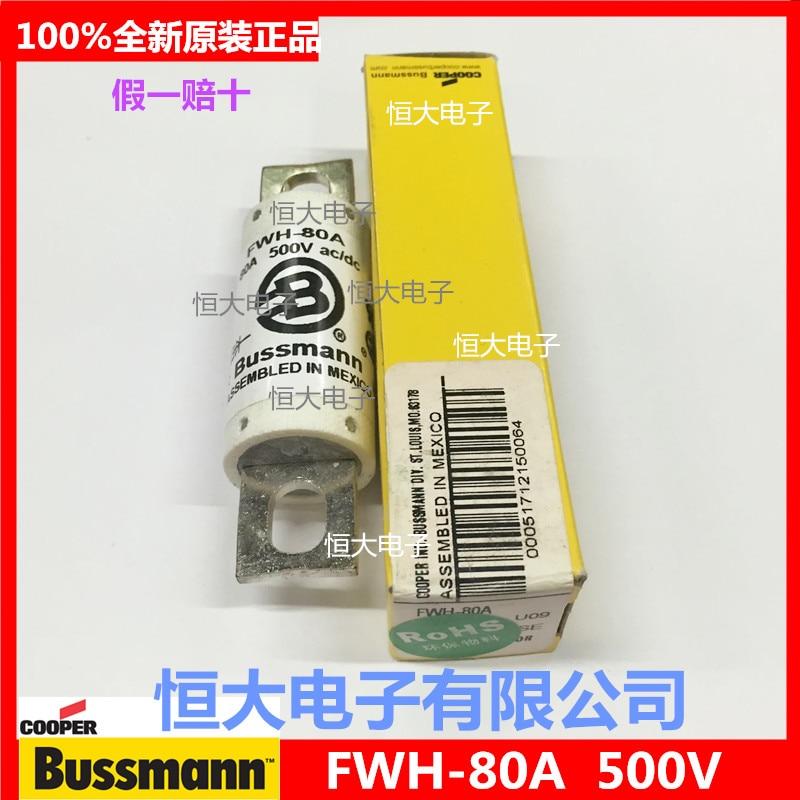 FWH-80A imported Bussmann fuses 80A 500V бюстгальтергол твое бюстгальтергол 80a 1сорт