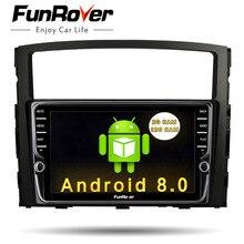 Funrover ips Android8.0 2 дин Мультимедиа Стерео dvd плеер для MITSUBISHI Pajero V97 V93 2006-2015 навигации видео gps Navi