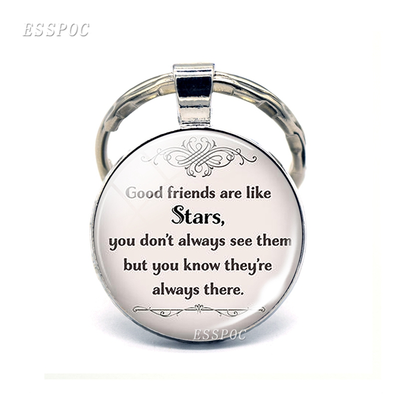 Good Friends Are Like Stars Friendship Quote Keychain Keyring Best Friend  Letter Car Pedant Key Rings Gifts For Friends