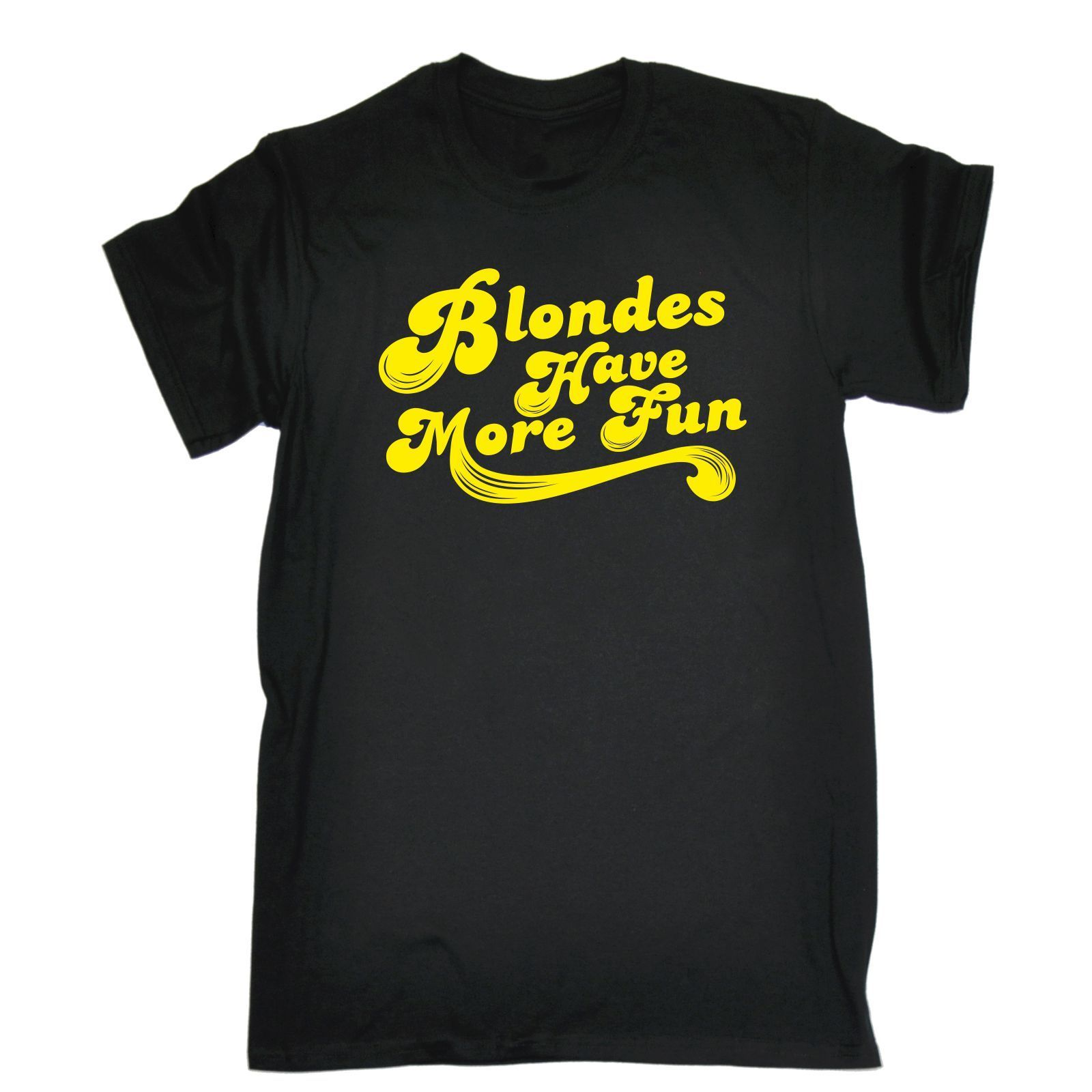 123t Mens Blondes Have More Fun Funny Joke Hair Girlie For Her For Him T-SHIRT