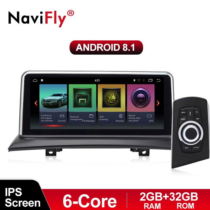 NaviFly 6 core Android 8.1 lecteur multimédia de voiture pour BMW X3 E83 2004-2010 voiture d'origine sans écran Idrivd bouton ID7 ID6 EVO