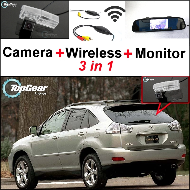 3in1 Special Rear View Camera + Wireless Receiver + Mirror Monitor Back Up Parking System For Lexus RX330 RX350 RX400h 2004~2009 wireless pager system 433 92mhz wireless restaurant table buzzer with monitor and watch receiver 3 display 42 call button