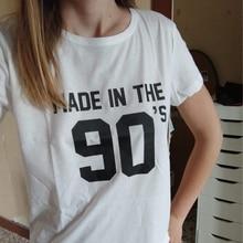 Made In The 90s Women T Shirt Tumblr Harajuku Fashion 90s Fe