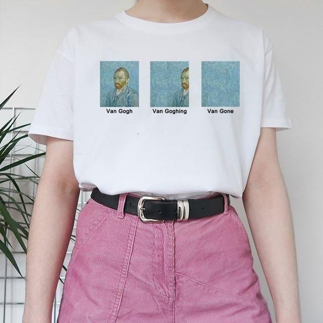 Van Gogh Van Goghing Van Gone Meme Funny T-Shirt Hipsters Cute Graphic Tee Summer Fashion Tumblr Quotes White Shirts Outfits