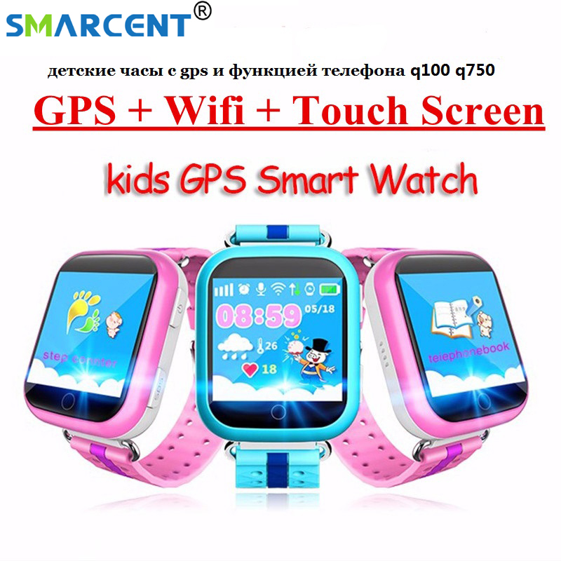 SMARCENT Q750 GPS smart watch Q100 baby watch with Wifi GPS SOS Call Location Device Tracker for Children Kid Safe GPS Watch smart baby watch каркам q60 голубые