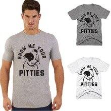 BTFCL 2019 Men T Shirt  Summer New Letter Print SHOW ME YOUR PITTIES Fashion T-Shirt Short Sleeve