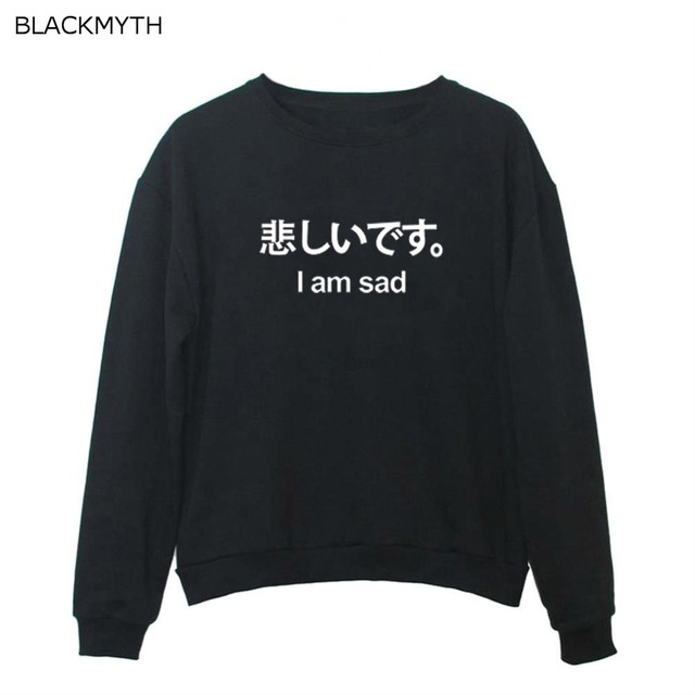BLACKMYTH I am sad Japanese Style Women Sweatshirts Casual Hoodies Outwear  Long Sleeve Letters Pullovers Tops 2ba4e86f25