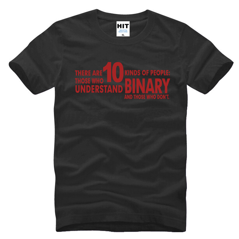 There Are 10 Kinds of People BINARY Joke Funny Gift Mens Men T Shirt Tshirt 2016 New O Neck Casual T-shirt Tee Camisetas Hombre image