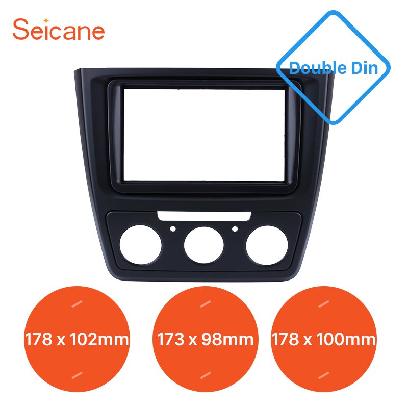 Seicane Double Din Install Dash Bezel Trim Kit for 2014 Skoda Yeti 173*98 178*100 178*102mm