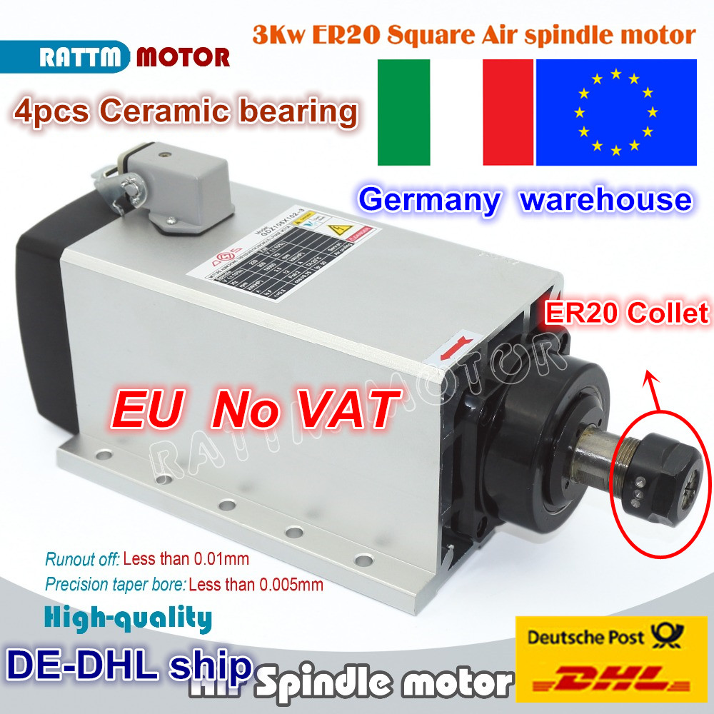 From EU/ EU free VAT Square 3kw Air cooled spindle motor ER20 runout-off 0.01mm,4 Ceramic bearing,CNC Engraving milling grind 2 2kw air cooled square spindle motor 220v 24000rpm er20 runout off 0 01mm ceramic bearing air cooling spindle for cnc milling