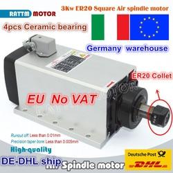Z EU/free VAT Square 3kw chłodzony powietrzem silnik wrzecionowy ER20 bijout-off 0.01mm  220V 4 sztuk łożyska do CNC Router grawerowanie frezowanie