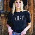 Nova Verão 2017 camisa preta de t Mulheres tops t-shirt de manga curta NÃO carta Impressão tshirt camisa Magro Top tee o-pescoço além de femme tamanho
