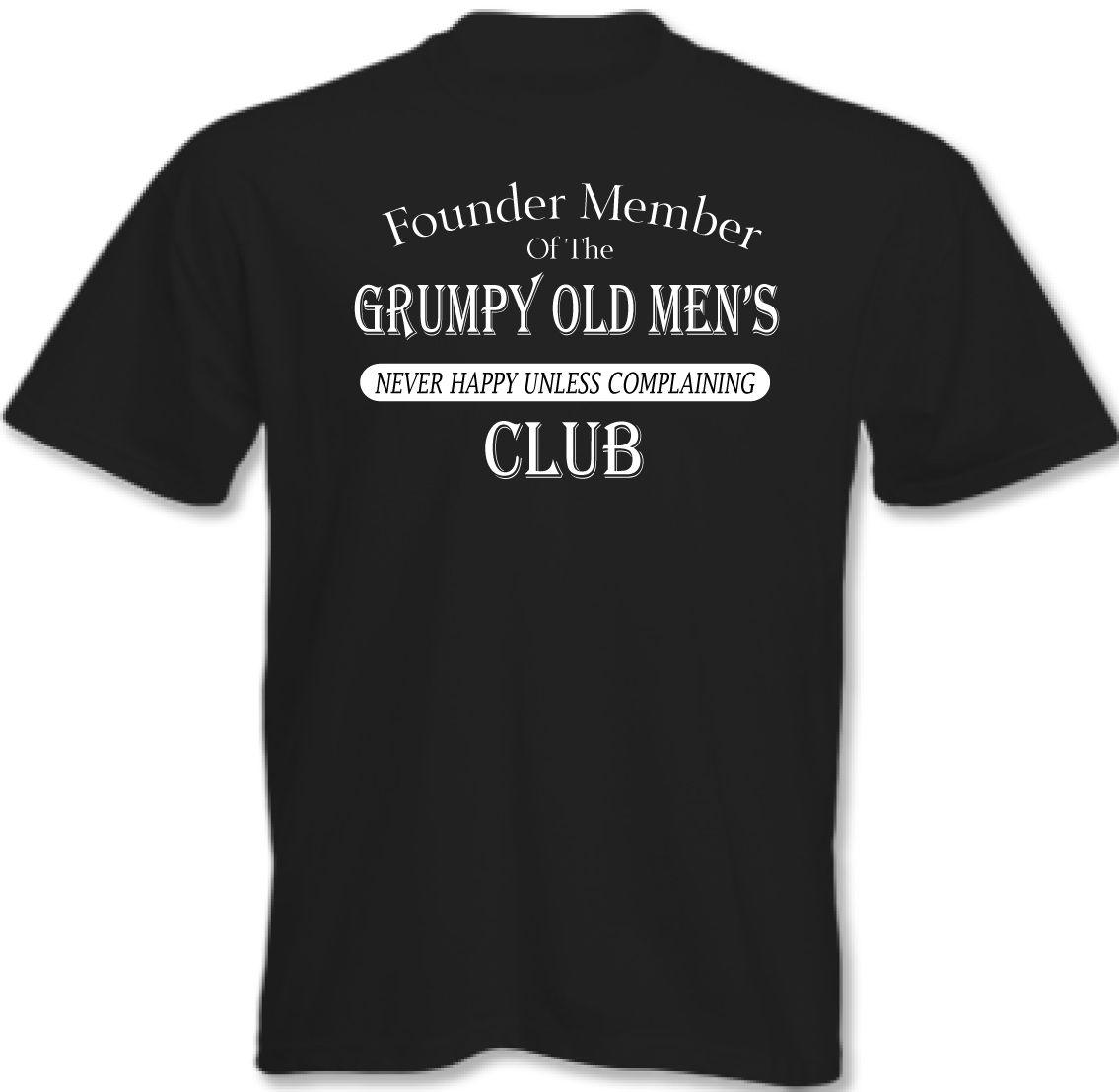 Grumpy Old Mens Club Mens Funny Fathers Day T-Shirt Birthday Present 40th 50th