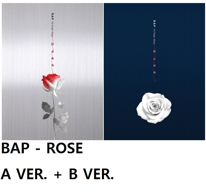 BAP 6TH SINGLE ALBUM - ROSE (A  VER)  + (B VER.)  Release Date 2017.03.08 dreamcatcher single album nightmare release date 2017 01 13