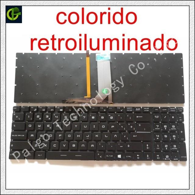 Испанский RGB подсветкой красочные клавиатура для MSI GT62 GT72 GE62 GE72 GS60 GS70 GL62 GL72 GP62 GT72S CX62 GL63 GL73 GS72V Латинской SP