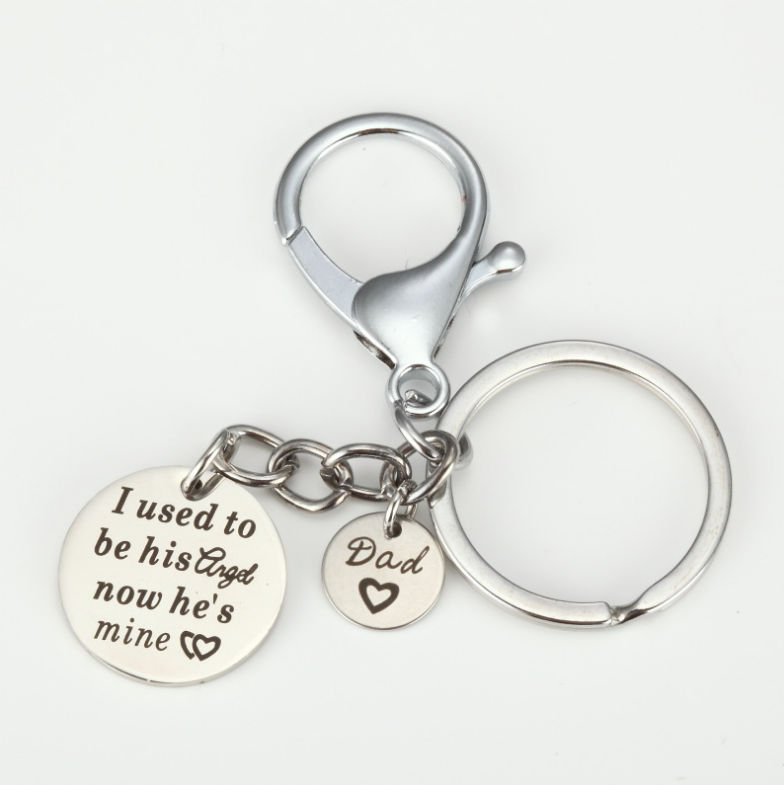 I used to be his angel now he's mine... Stainless Steel Dad Gifts Keychain  -Customized Your Own Logo Picture Free Engraving