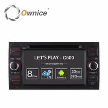 Ownice c500 2 din android 6.0 4 core en el tablero de coches dvd Player Para Ford Mondeo Focus Tránsito C-MAX GPS Navi Radio de la Ayuda 4G LTE