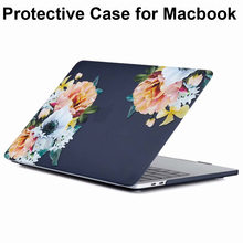 Bunga Gambar Cover untuk MacBook Pro Touch Bar A1706 A1989 A1708 Air 11 Retina 12 13.3 15.4 15 Pro case Shell Capa Pelindung(China)