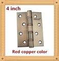 One Pair 4 inch furniture hinge 304 stainless steel hinge Red copper color door hinge