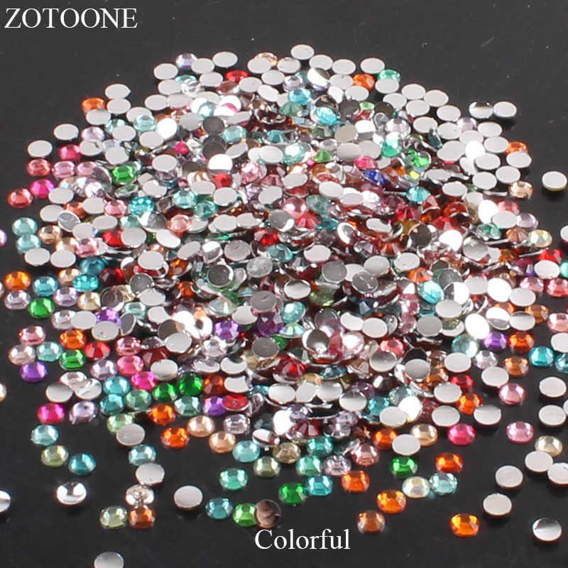 ZOTOONE, 2-6mm, 1000 piezas, decoración 3D para uñas, Strass, diamantes de imitación, cristales transparentes, AB, no Hotfix, diamantes de imitación de Parte posterior plana para ropa E