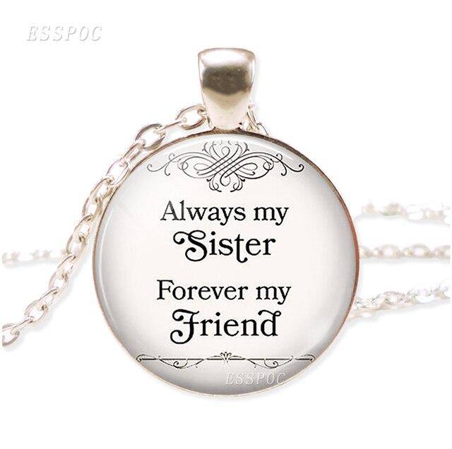 "\"" Always My Sister Forever..."