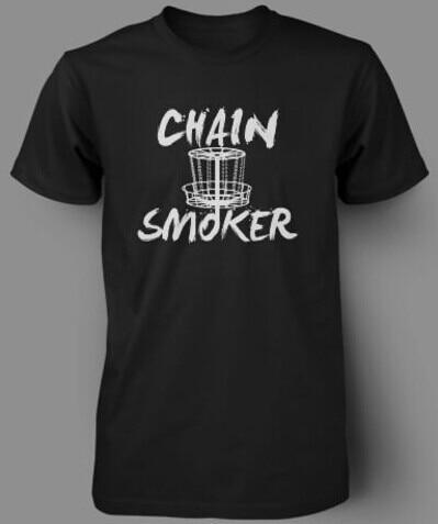 CHAIN SMOKER Frisbee Golf Funny Disc Mens T-Shirt 100% Cotton Printed Custom T Shirt Short Sleeve Men Size S~3XL