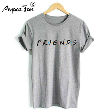 FRIENDS Letter Print T-Shirts for Female Girl Boyfriend Women TShirt Casual O-Ne