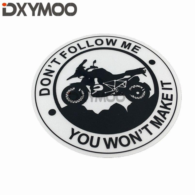 Автомобиль Стикеры наклейки не следуй за мной вы не сделаете это GS Приключения мотоцикл Наклейки