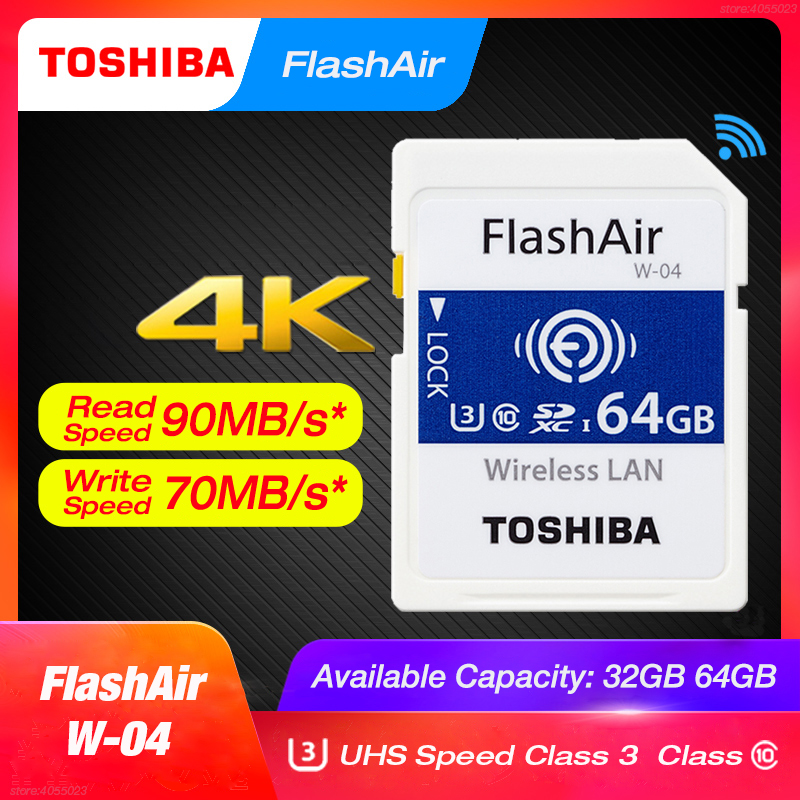 TOSHIBA FlashAir W-04 Wifi Memory SD Card 32GB SDHC 64GB SDXC Class 10 U3 Memory Card For Digital Camera