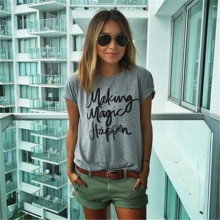 Summer New make magic happen printed T-shirts for women t-shirt femme camisetas poleras tshirt female t shirts female tops