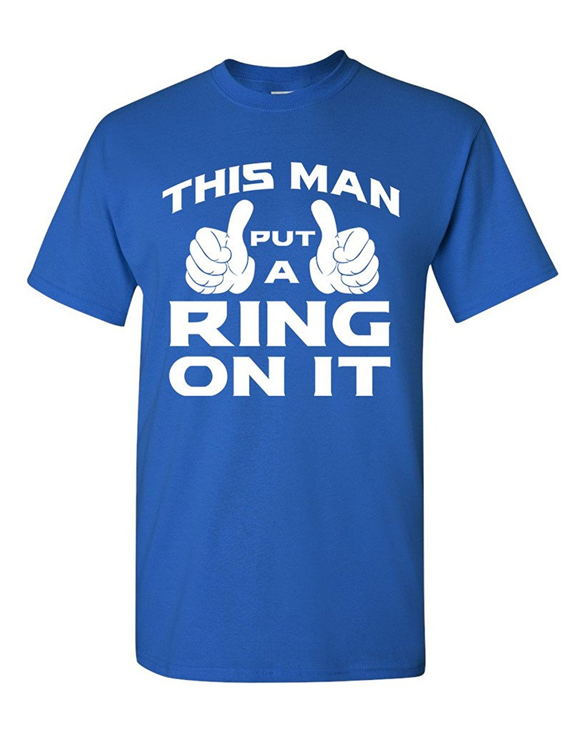 Cool T Shirts Designs Mens This Man Put A Ring On It Wedding