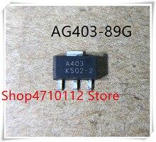 NEW 10PCS LOT AG403 89G AG40389G AG403 89 AG403 89 AG403 A403G SOT89 IC