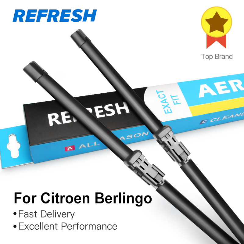 REFRESH Щетки стеклоочистителя для Citroen Berlingo Fit Hook Push Button Arms 2002 2003 2004 2005 2006 2007 2008 2009 2010 2011 2012 2013