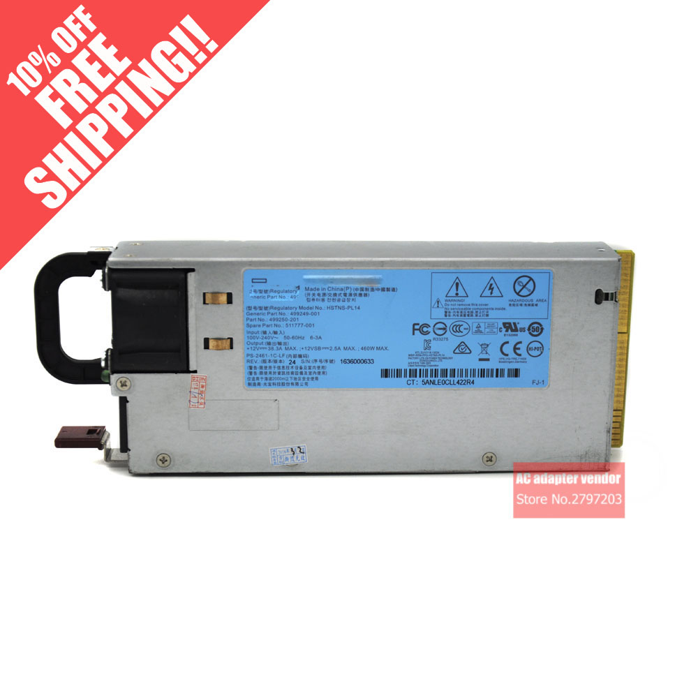 FOR HP server DL360 DL380G6 G7 G8 460W 511777-001 499249-001 499250-201 power supply for hp dl388p 388e g8 server upgrade kit fan heatsink 654577 001 663673 001