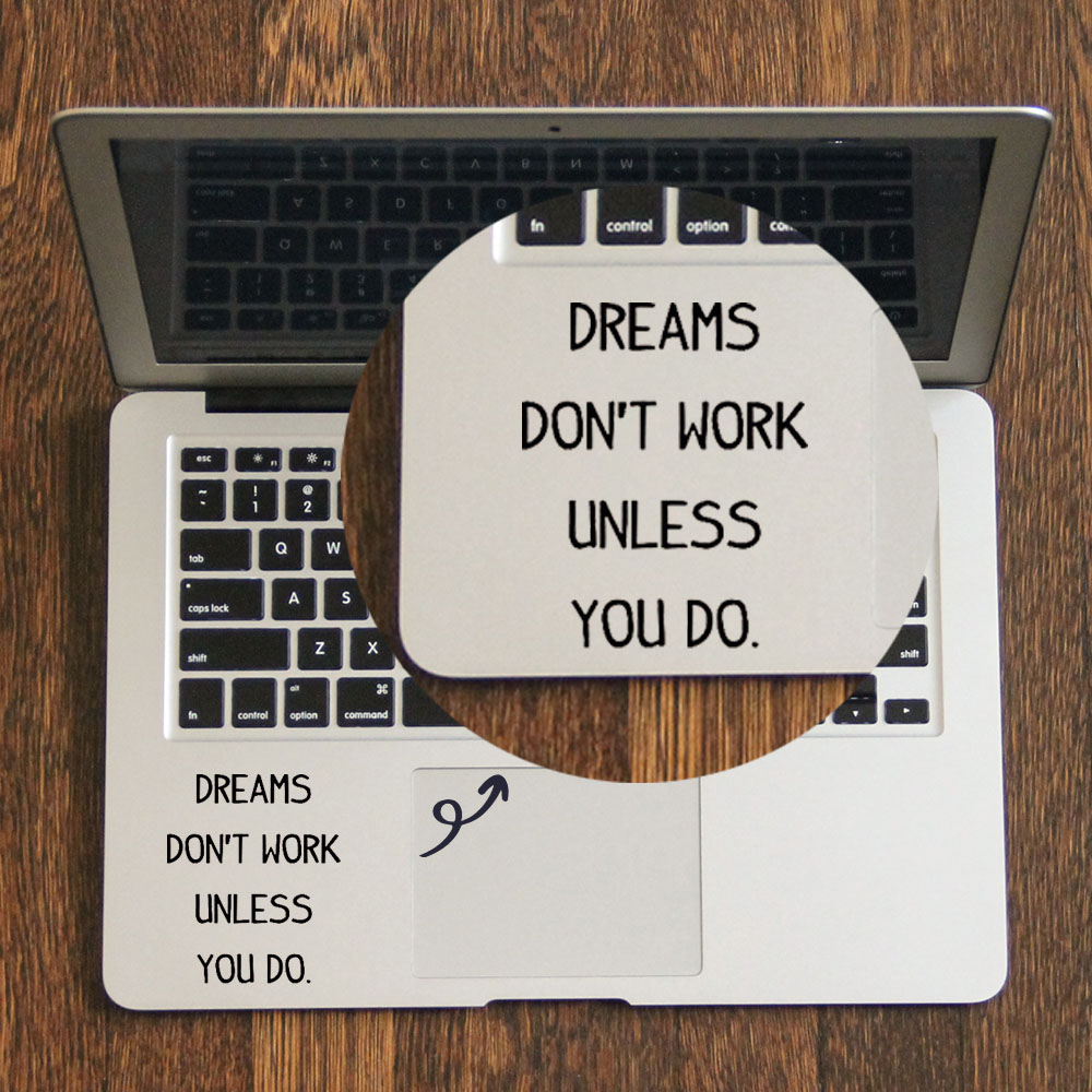 DREAMS DON'T WORK Quote Decal <font><b>Laptop</b></font> Trackpad Sticker for Apple Macbook Pro Air Retina 11 12 13 14 15 17 <font><b>inch</b></font> Vinyl Mac Book image