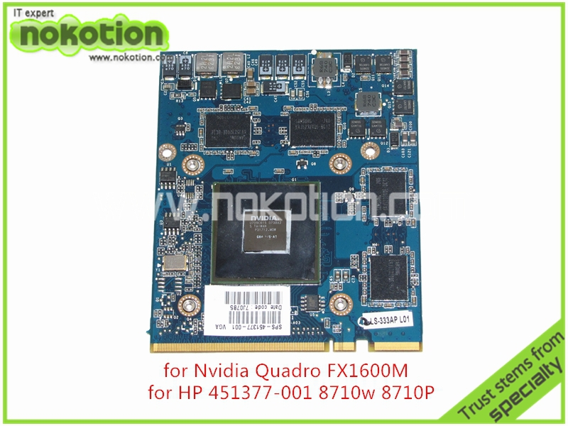 Laptop graphics card FOR HP 8710W 8710P 451377-001 NVIDIA QUADRO FX1600M 512M DDR3  450484 001 for hp compaq 8710p 8710w quadro nvs 320m 256mb video card