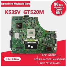 Original Laptop Motherboard K53SV REV : 3.0 3.1 2.3 2.1 Fit For ASUS K53S A53S X53S P53S Notebook N12P-GS-A1 GT 520M